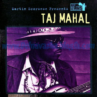 Martin Scorsese Presents The Blues, Taj Maha